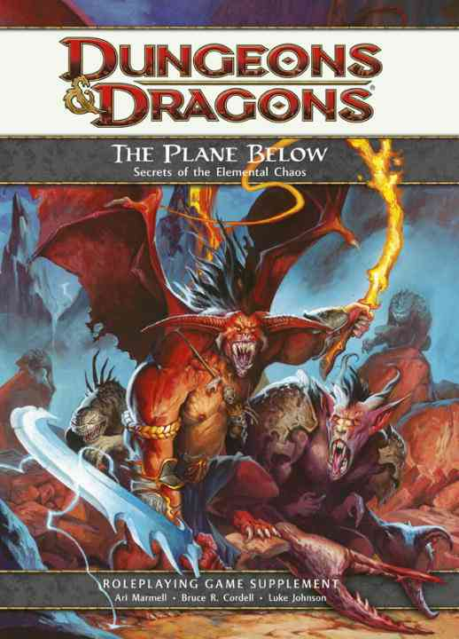 Dungeons & Dragons the Plane Below: Secrets of the Elemental Chaos, Roleplaying Game Supplement (Hardcover)
