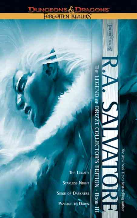Forgotten Realms: the Legend of Drizzt: The Legacy/Starless Night/Siege of Darkness/Passage to Dawn (Paperback)