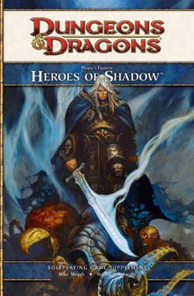 Player's Option: Heroes of Shadow: Roleplaying Game Core Rules (Hardcover)