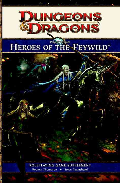 Dungeons & Dragons Player's Option: Heroes of the Feywild: Roleplaying Game Supplement (Hardcover)