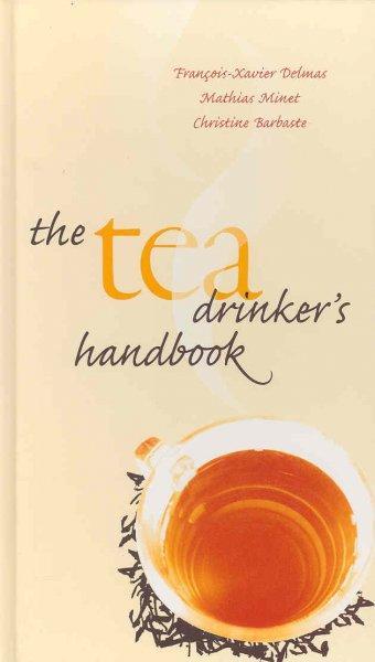 The Tea Drinker's Handbook (Hardcover)