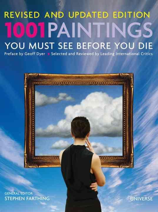 1001 Paintings You Must See Before You Die (Hardcover)