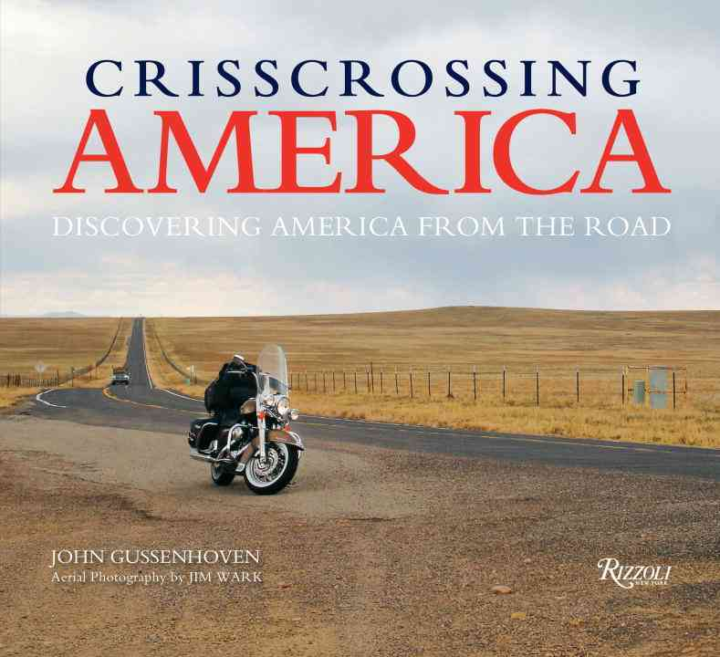Crisscrossing America: Discovering America from the Road (Hardcover)