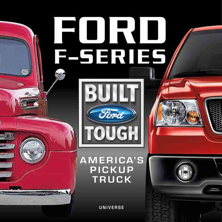 Ford F-Series: America's Pickup Truck (Hardcover)