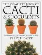 The Complete Book of Cacti & Succulents (Paperback)