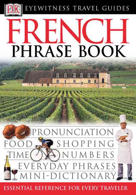 Dk Eyewitness Travel French Phrase Book (Paperback)