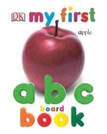 My First ABC Book (Board book)