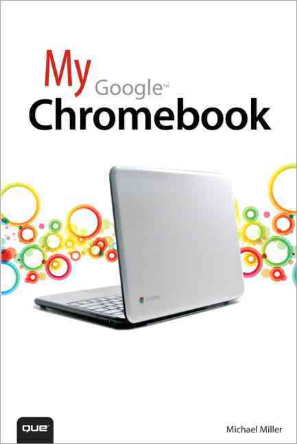 My Google Chromebook (Paperback)