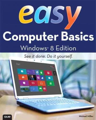 Easy Computer Basics, Windows 8 Edition (Paperback)
