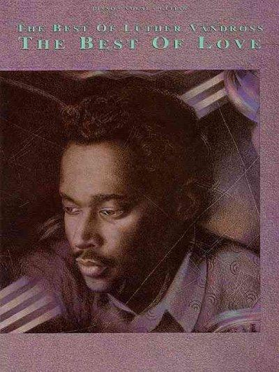 The Best of Luther Vandross: The Best of Love (Paperback)