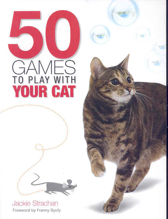 50 Games to Play With Your Cat (Paperback)