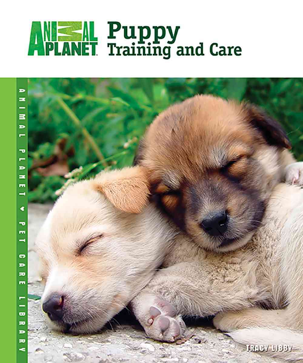 Puppy Training and Care (Hardcover)