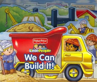 We Can Build It! (Board book)