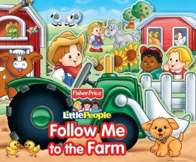 Follow Me to the Farm (Board book)
