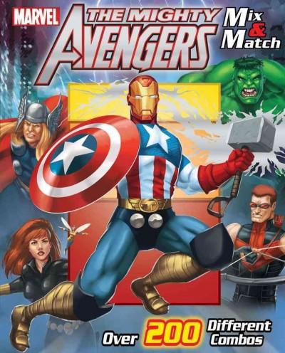 Marvel the Mighty Avengers Mix & Match (Hardcover)