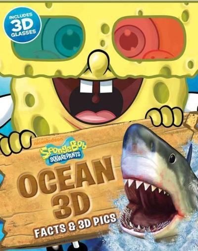 Spongebob Squarepants Ocean 3D: Facts & 3D Pics (Paperback)