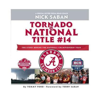 Tornado to National Title #14: The Story Behind the National Championship Year (Hardcover)