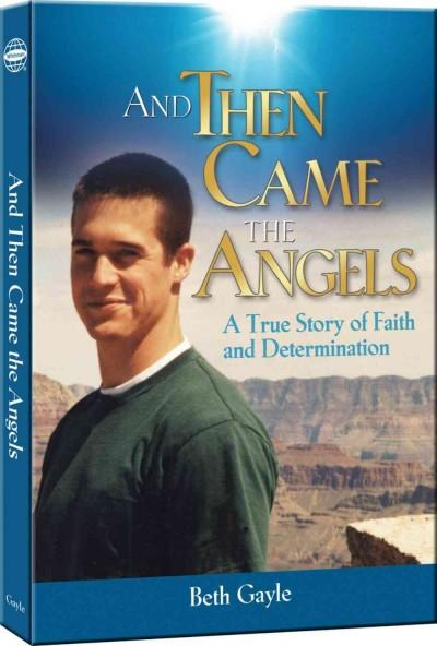 And Then Came the Angels (Hardcover)