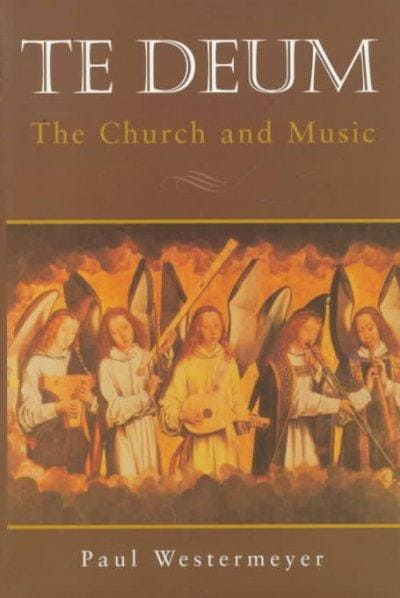 Te Deum: The Church and Music (Hardcover)