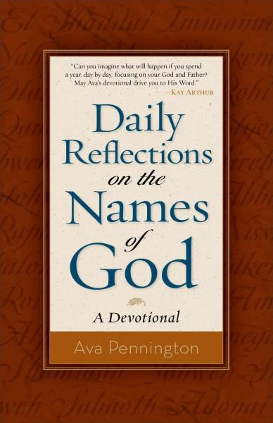 Daily Reflections on the Names of God: A Devotional (Paperback)
