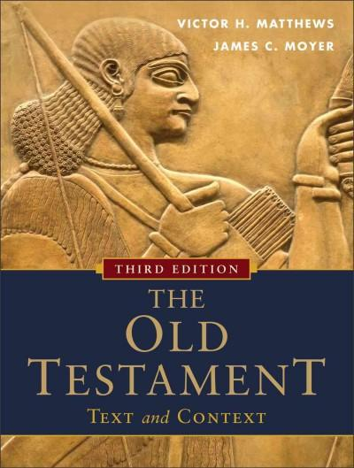 The Old Testament: Text and Context (Paperback)
