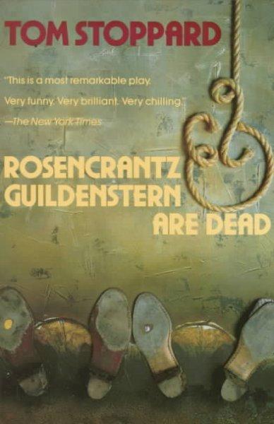 Rosencrantz & Guildenstern Are Dead (Paperback)