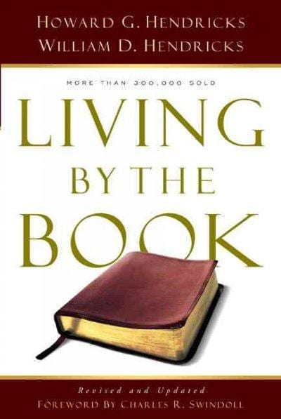 Living by the Book: The Art & Science of Reading the Bible (Paperback)