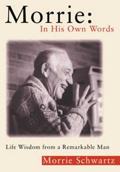 Morrie In His Own Words (Paperback)