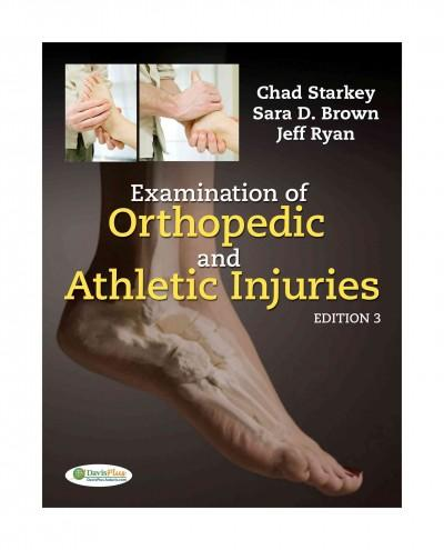 Examination of Orthopedic and Athletic Injuries (Hardcover)