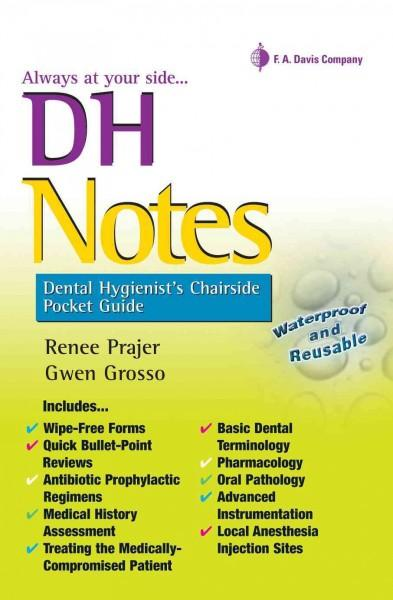 Dh Notes: Dental Hygienist's Chairside (Paperback)