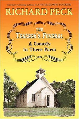 The Teacher's Funeral: A Comedy in Three Parts (Hardcover)