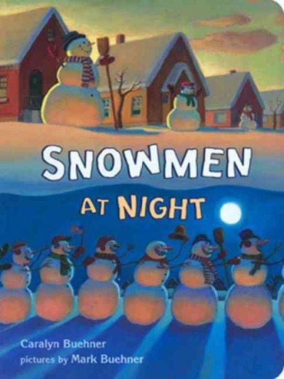 Snowmen at Night (Board book)