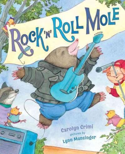 Rock 'n' Roll Mole (Hardcover)