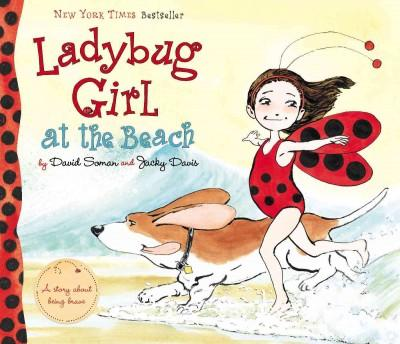 Ladybug Girl at the Beach (Hardcover)