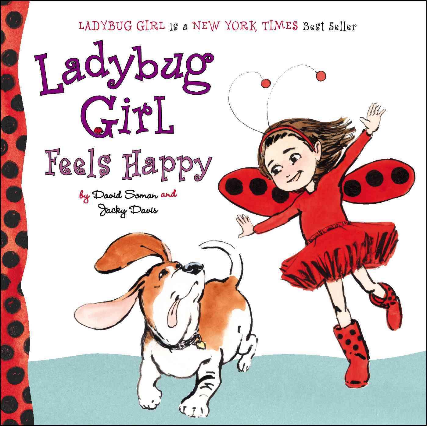 Ladybug Girl Feels Happy (Board book)