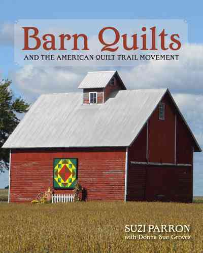 Barn Quilts and the American Quilt Trail Movement (Paperback)