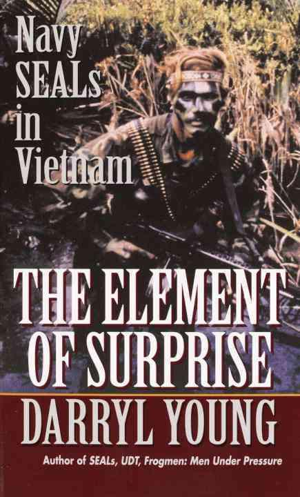 The Element of Surprise: Navy Seals in Vietnam (Paperback)