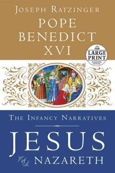 Jesus of Nazareth: The Infancy Narratives (Paperback)