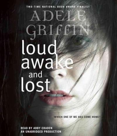 Loud Awake and Lost (CD-Audio)