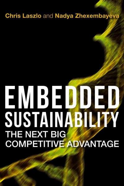 Embedded Sustainability: The Next Big Competitive Advantage (Hardcover)
