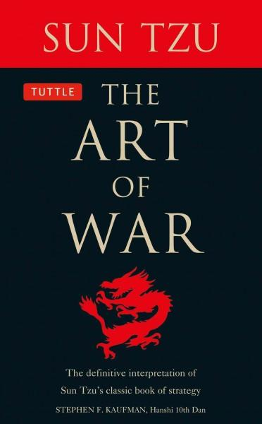 The Art of War: The Definitive Interpretation of Sun Tzu's Classic Book of Strategy for Themartial Artist (Paperback)