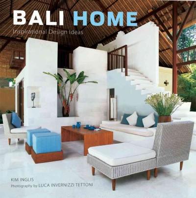 Bali Home: Inspirational Design Ideas (Hardcover)