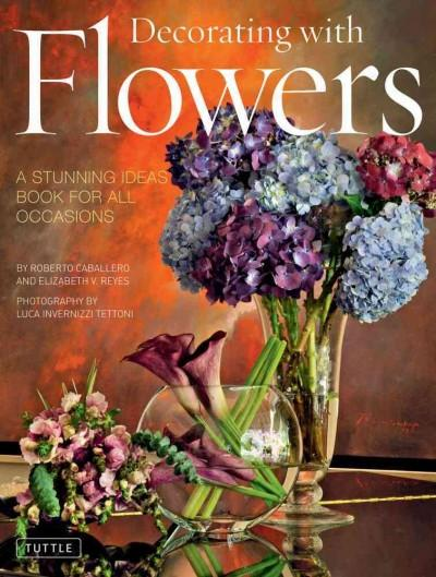 Decorating with Flowers (Hardcover)