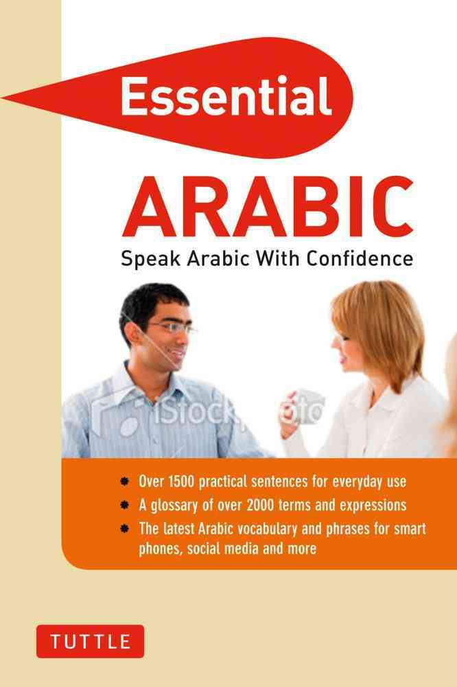 Essential Arabic: Speak Arabic with Confidence (Paperback)