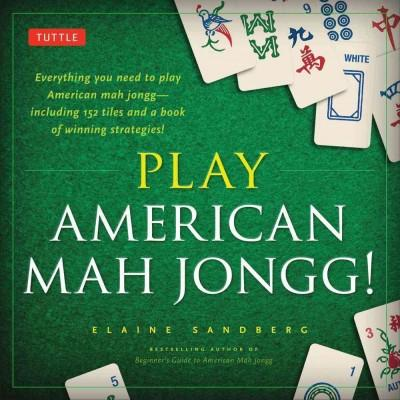 Play American Mah Jongg!: The Perfect Introduction to Mah Jongg : Asia's Most Popular Game - Thumbnail 0
