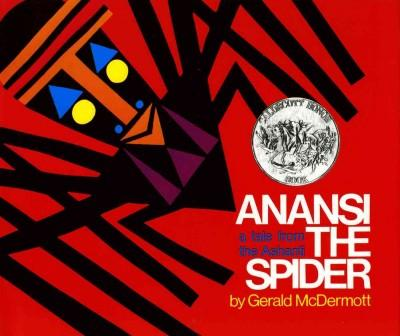 Anansi the Spider: A Tale from the Ashanti (Hardcover)