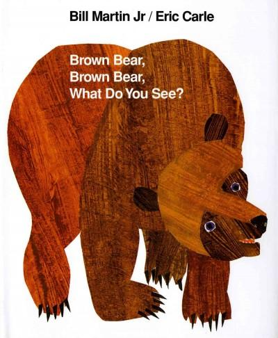 Brown Bear, Brown Bear, What Do You See? (Hardcover) - Thumbnail 0