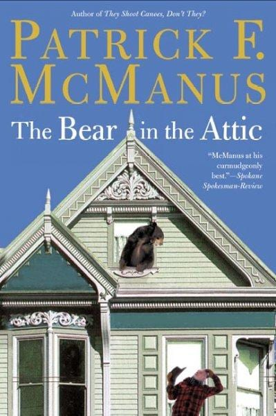 The Bear in the Attic (Paperback)