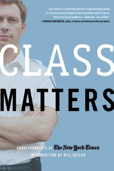 Class Matters (Paperback)