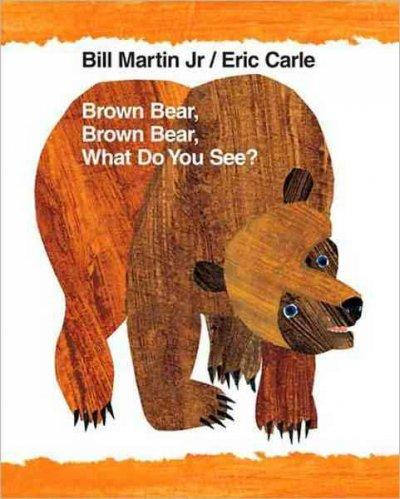 Brown Bear, Brown Bear, What Do You See? (Paperback)